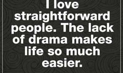 Life Love Quotes About life I Love Straightforward People Life So Much
