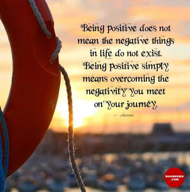 Positive Quotes About Life Being Positive Simply Negative Things Extraordinary Quotes On Being Positive