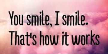 Smile Quotes About Laugh Sayings You Smile I Smile That's it