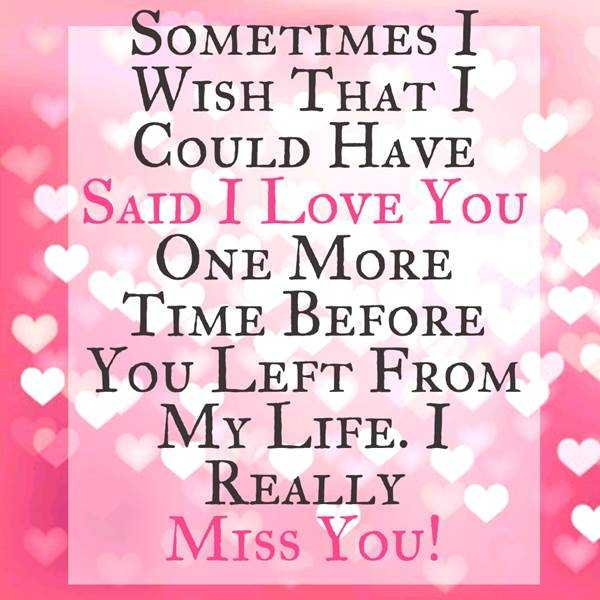 I Miss You Quotes Love: Best Love Quotes: I Love You Really, I Miss You