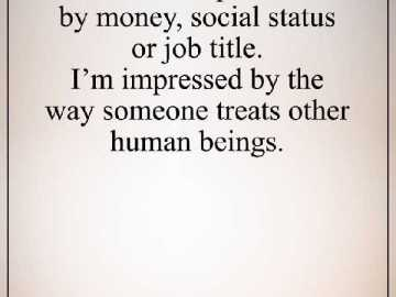 Best life quotes Why I'am Not Impressed By Money, Social Status and Job Tile