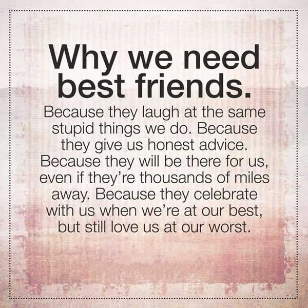 Best Friend Quotes: Friendship Quotes About Best Good Friend Why We Need It