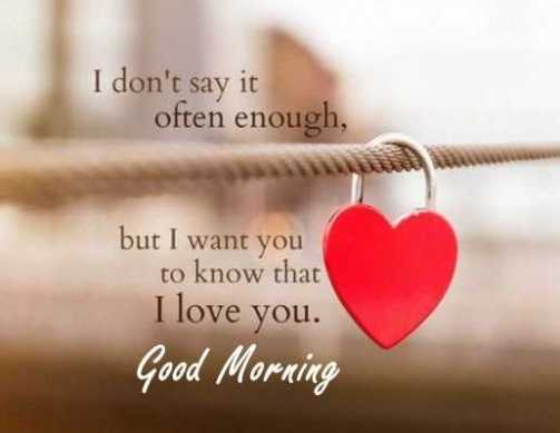 Good Morning I Love You Quotes Impressive Good Morning Quotes Love Sayings Good Morning Let Me Love You I