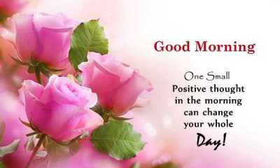Good Morning Quotes When One Positive thought Change Your Day