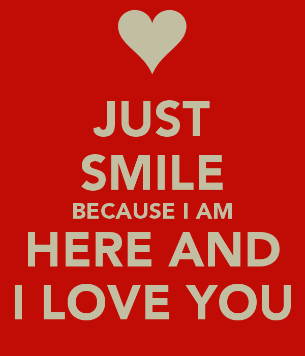 I love You Quotes Love Messages I love You, Just Smile