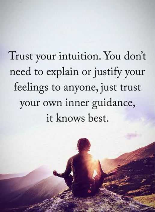 Inspirational Life Quotes Trust Your Intuition, Just trust