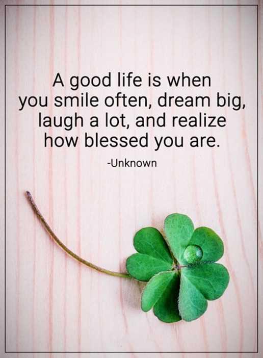 Inspirational Life Quotes A Good Life Smile Often Dream Big Enchanting Good Life Quotes