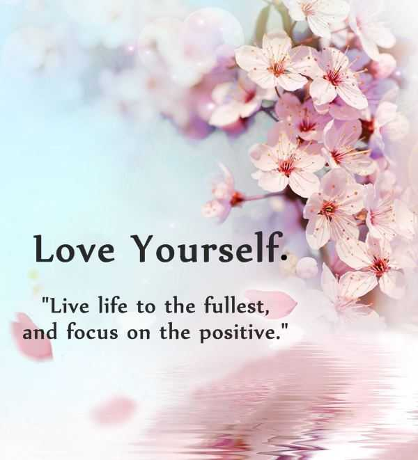 Positive Quotes Why First Love Yourself Should Awesome Boomsumo