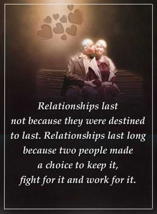Relationships Quotes Relationships Last Long Two People Made Choice, Keep it