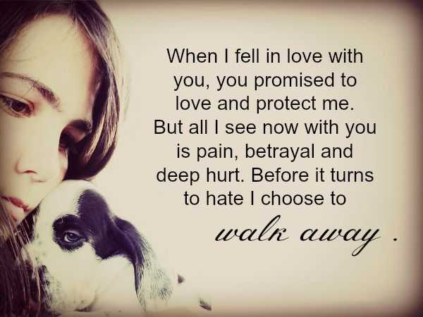 Sad Love Quotes Love Sayings I Choose To Walk Away Before Hate You