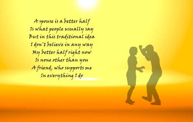 Best Friendship Quotes And Sayings A Spouse Is A Better Half ...