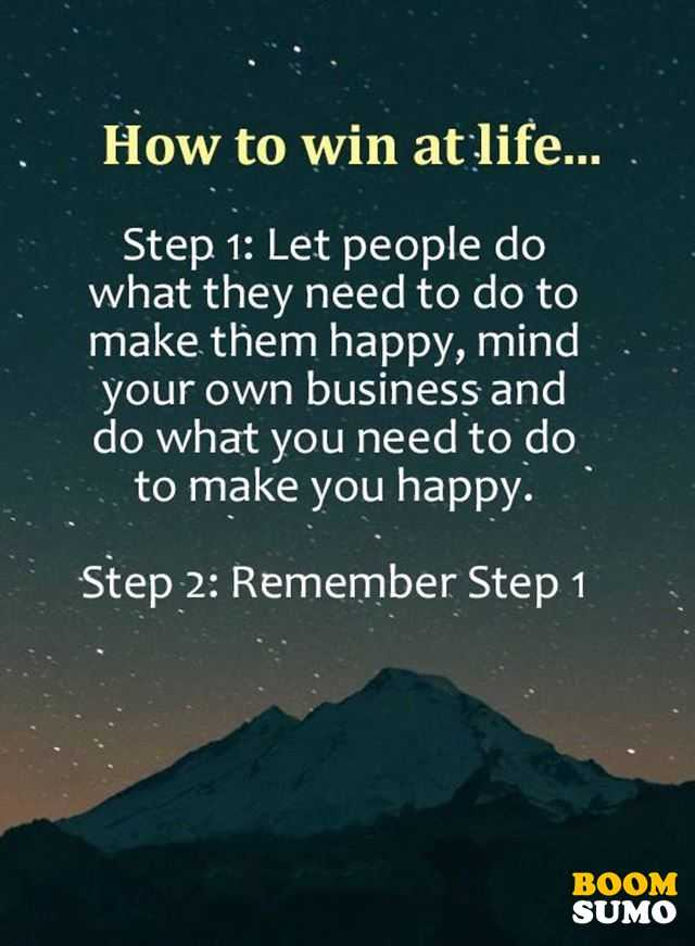 Best Life Quotes How To Win At Life Boomsumo Quotes