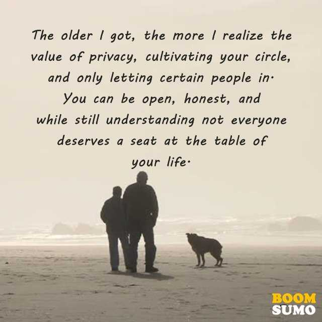 Value Of Life Quotes Amusing Positive Life Quotes I Realize The Value Of Privacy  Boomsumo Quotes
