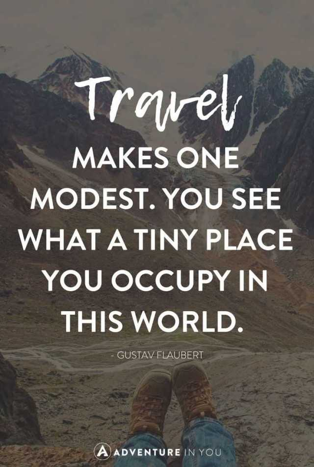 14 Less Known Travel Quotes To Inspire You To See The World 7