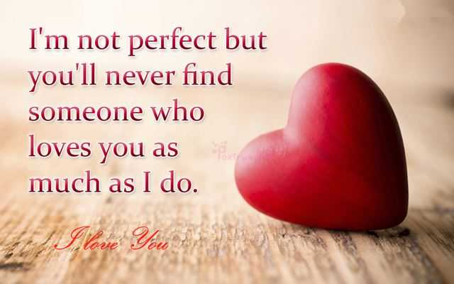 Love Finding Quotes About Never: Best Love Quotes I'm Not Perfect But You'll Never Find