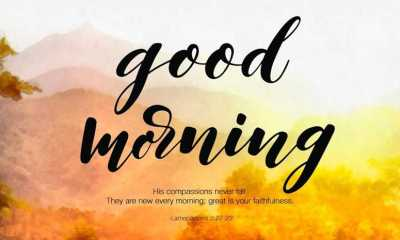 Good Morning Quotes Never Fail Faithfulness