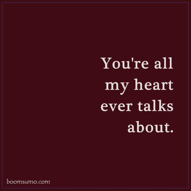 Happiness Quotes for Her You're All My Heart
