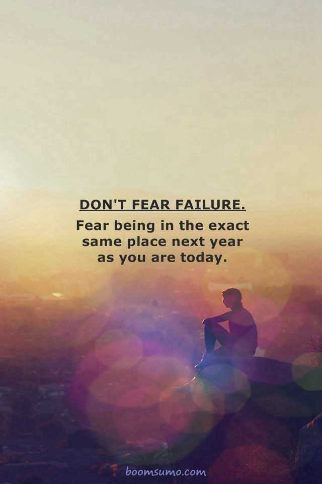 Inspirational Quotes Motivation Don't fear Failure