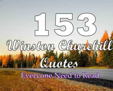 153 Winston Churchill Quotes Everyone Need to Read