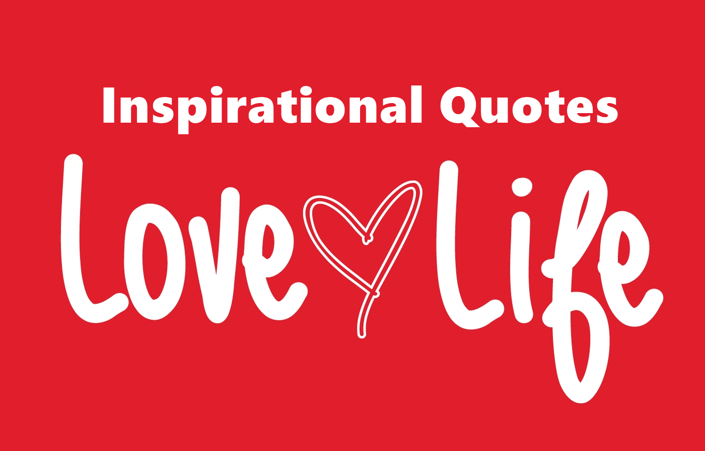 208 Most Inspiring Quotes on Life Love Happiness - BoomSumo ...