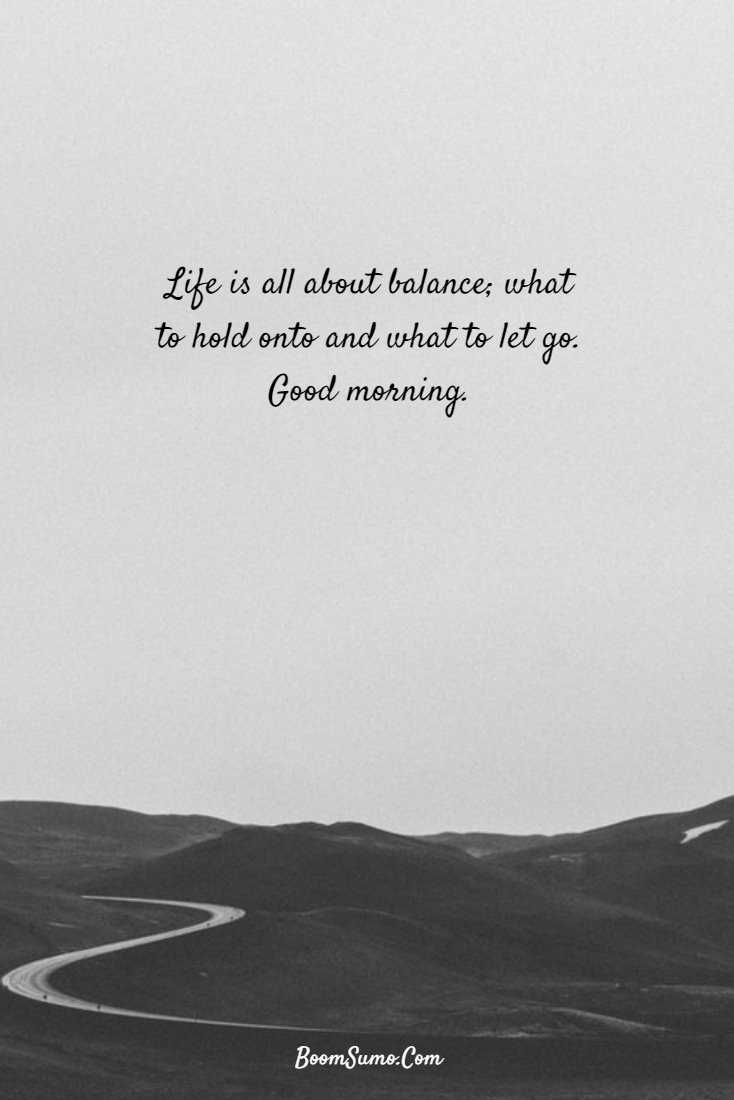 147 Beautiful Good Morning Quotes Sayings About Life 140