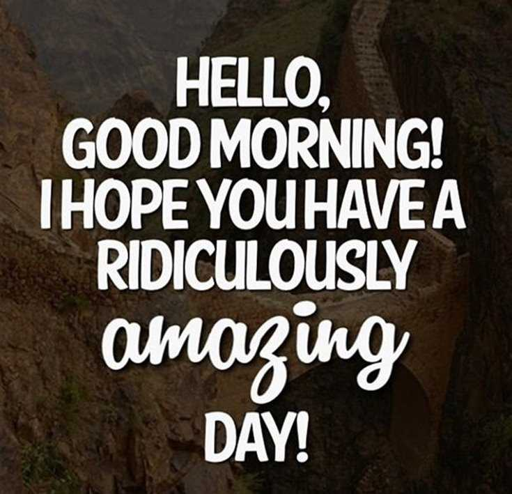 56 Good Morning Quotes and Wishes with Beautiful Images 6
