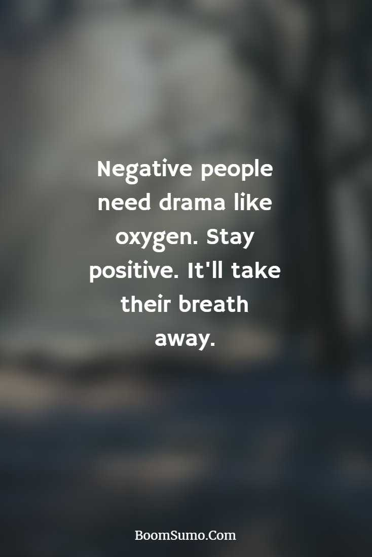 Stay Away From Negative People Quotes Wwwpicturesverycom