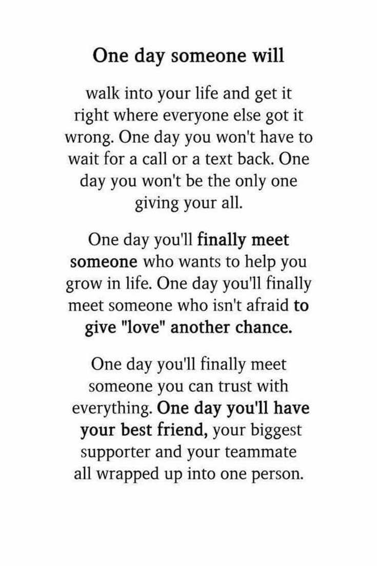 Someday youll meet someone quotes