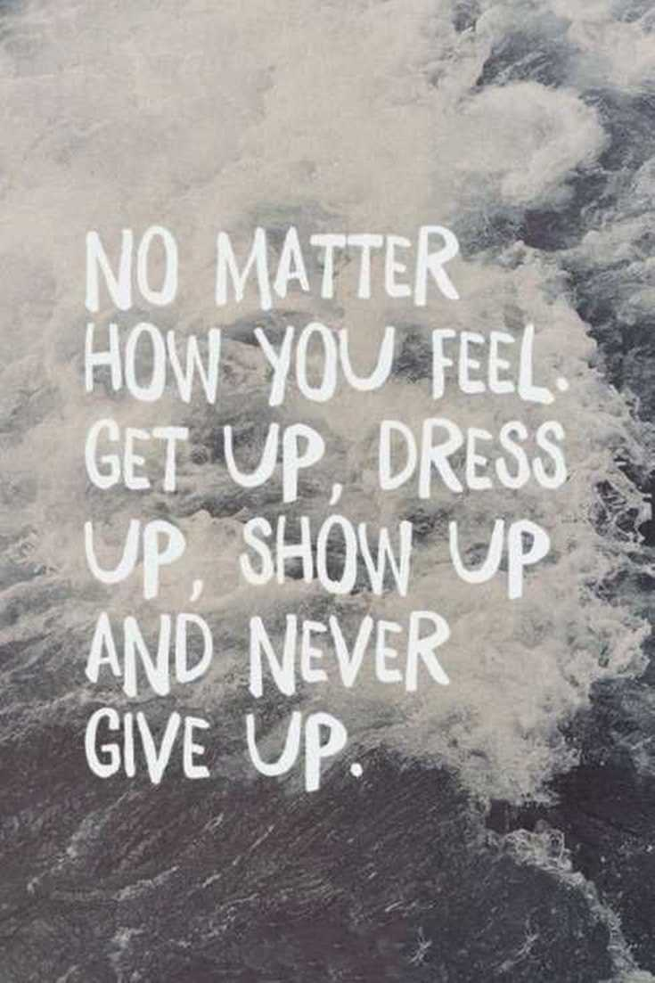 57 Never Give Up Quotes About Life And Happiness Precocious Spartan 25