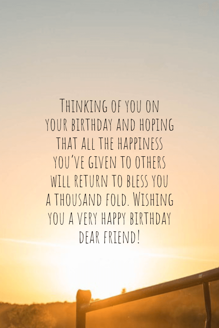 40 Happy Birthday Wishes For A Friend Birthday Message #positive