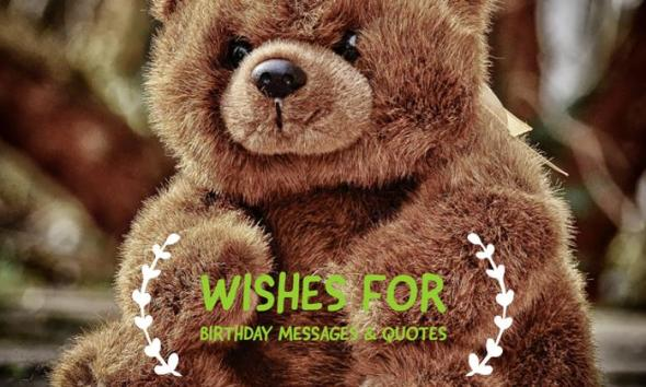 Wishes for Birthday Messages