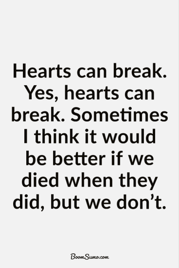 Quotes About Heartbreak Sadness quotes and Sadness sayings