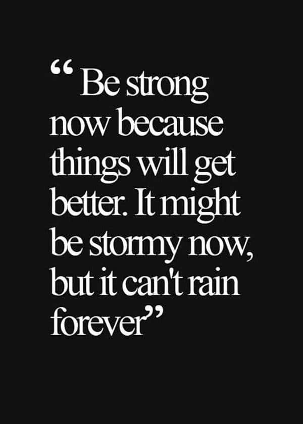 things will get better perseverance motivational quotes