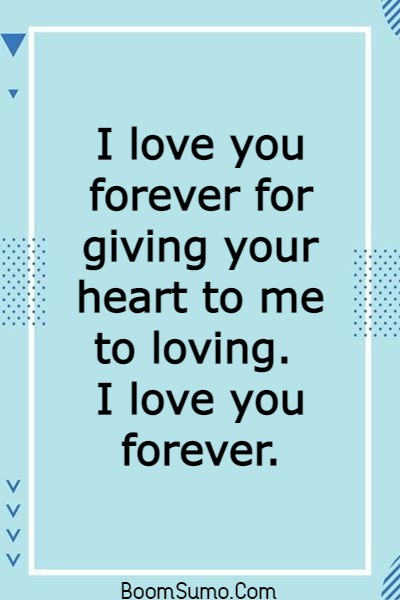145 Unique I Love You Forever Quotes For Him and Her | romantic i want to be with you forever quotes, heart touching forever true love quotes, together forever love quotes