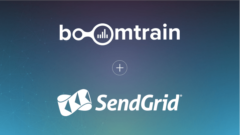 Boomtrain Partners with SendGrid to Ignite Engagement at a 1:1 Level at Scale