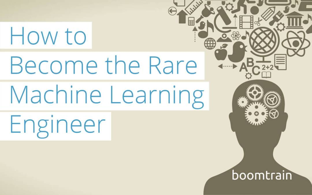 Be the Unicorn: How to Become the Rare Machine Learning Engineer