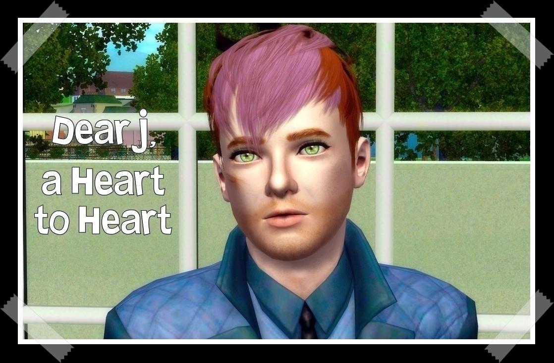 Chapter 2.17: Dear J, a Heart to Heart