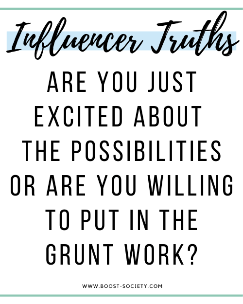 Are you excited about the possibilities or willing to put in the work to become an influencer?