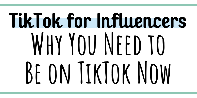 Thinking about getting on TikTok but not sure about it? On TikTok but not sure what to do with it? Click here to get TikTok tips for Influencers and to find out why influencers should be on TikTok now!
