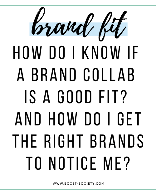 How do I know if a brand is a good fit? How do I get the right brands to notice me?