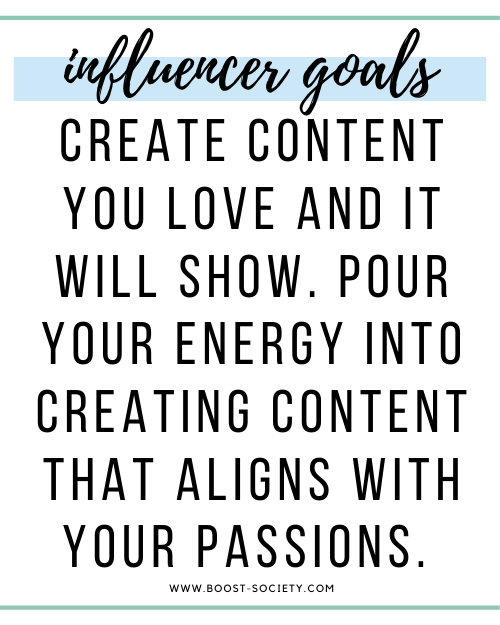 Create content you love and it will show. Pour your energy into creating content that aligns with your passions.
