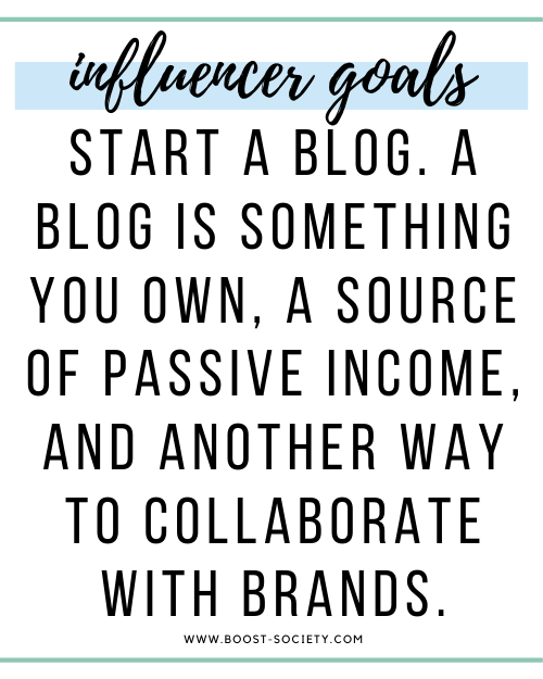 Start a blog. A blog is something you own, a source of passive income, and another way to collaborate with brands.