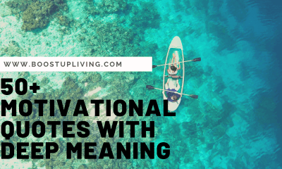 MOTIVATIONAL QUOTES WITH DEEP MEANING FOR YOUR LIFE