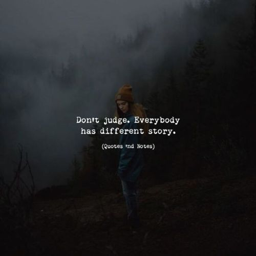 Don't judge. Everybody has different story.
