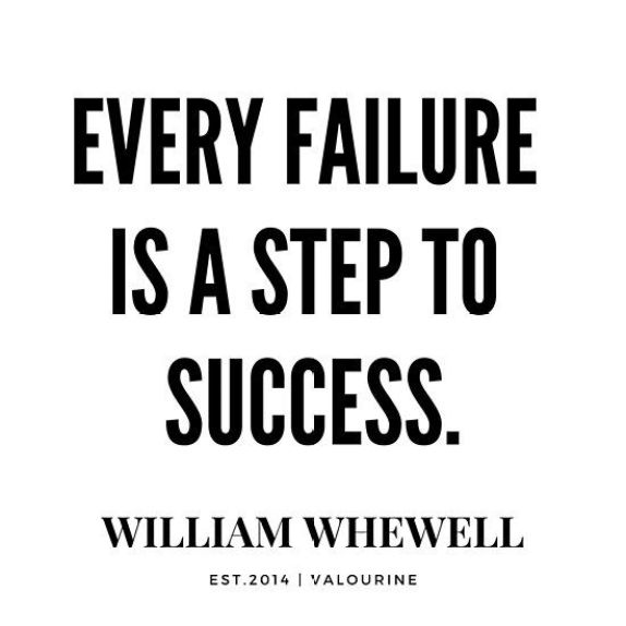 Every failure is a step to success. - Short Motivational Quotes