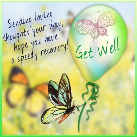 Sending loving thoughts your way, hope you have a speedy recovery.