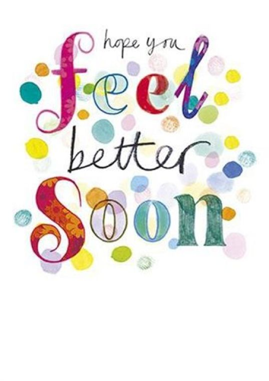 Hope you feel better soon.- get well soon quotes