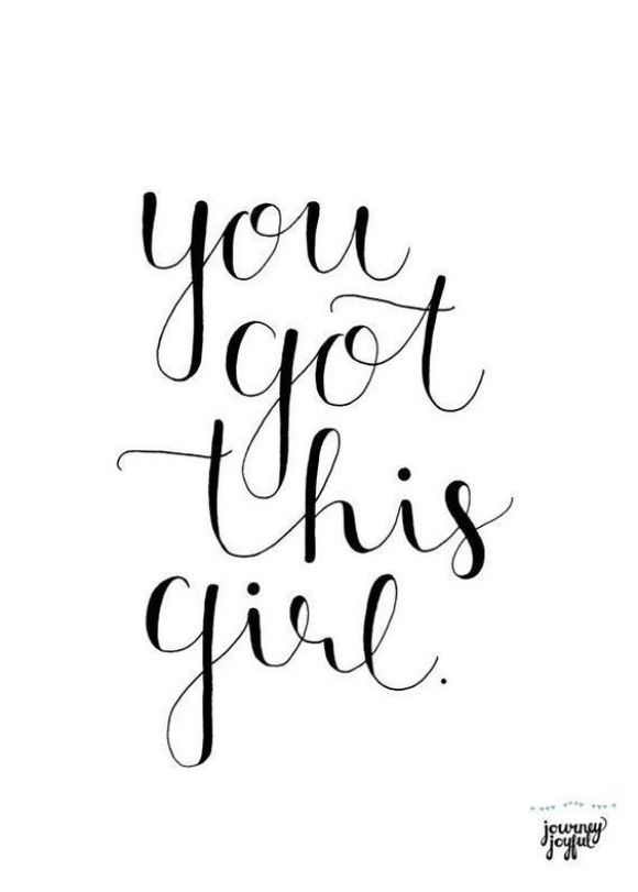 you got this give.