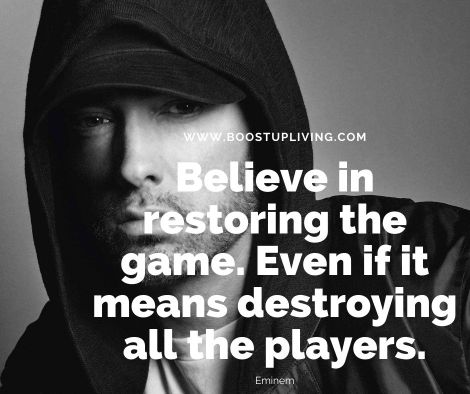 Believe in restoring the game. Even if it means destroying all the players.