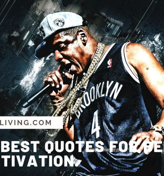 Jay-Z's Best Quotes For being your motivation
